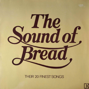 Bread - The Sound Of Bread: Their 20 Finest Songs (LP) (EX-/VG-)